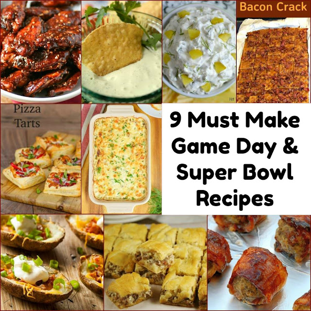 9 Must Make Game Day and Super Bowl Recipes