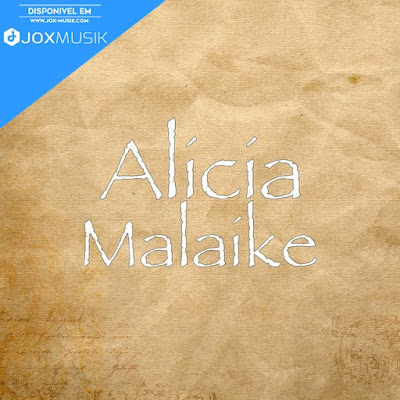 Alicia - Malaike download musica