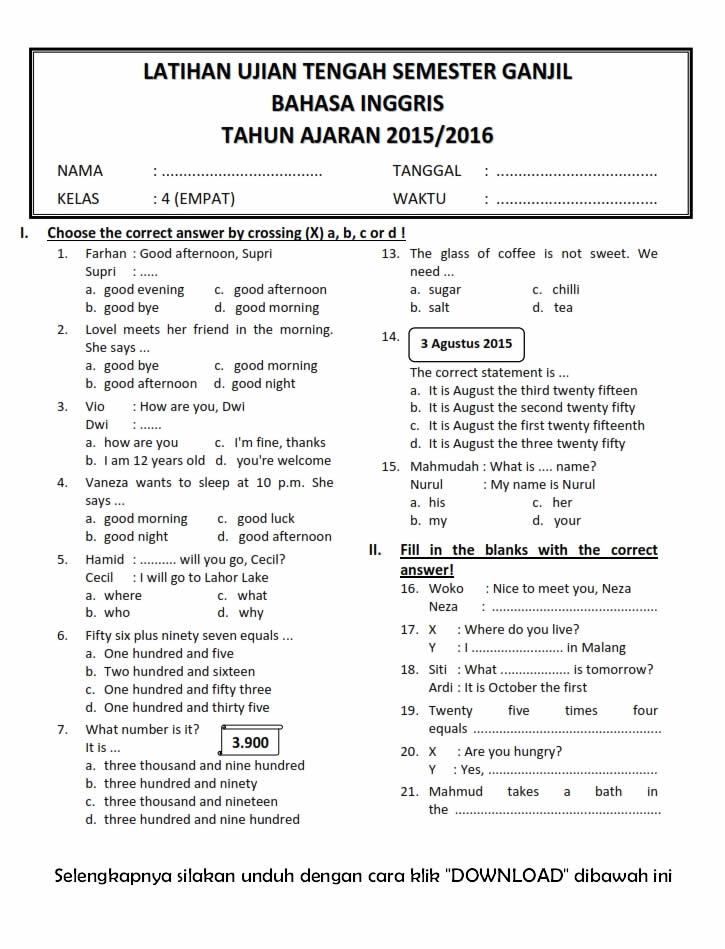 Yuk mari disimak latihan soal di bawah ini untuk mengingatkan kembali kemampuan bahasa inggris kalian! Download Soal UTS Ganjil Bahasa Inggris Kelas 4 Semester 1