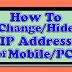 HOW TO CHANGE/HIDE IP ADDRESS OF COMPUTER/MOBILE