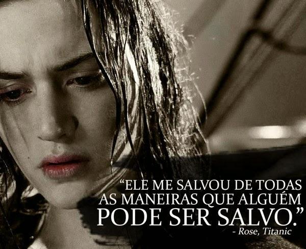 Frase: Titanic, Rose DeWitt Bukater (Kate Winslet). - Net7Art Leonardo Dicaprio