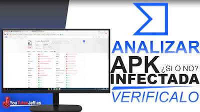 analizar apk, como saber si esta infectado, como saber si tiene malware, virus, virustotal, descubre, webs de analisis de virus, apk infectado