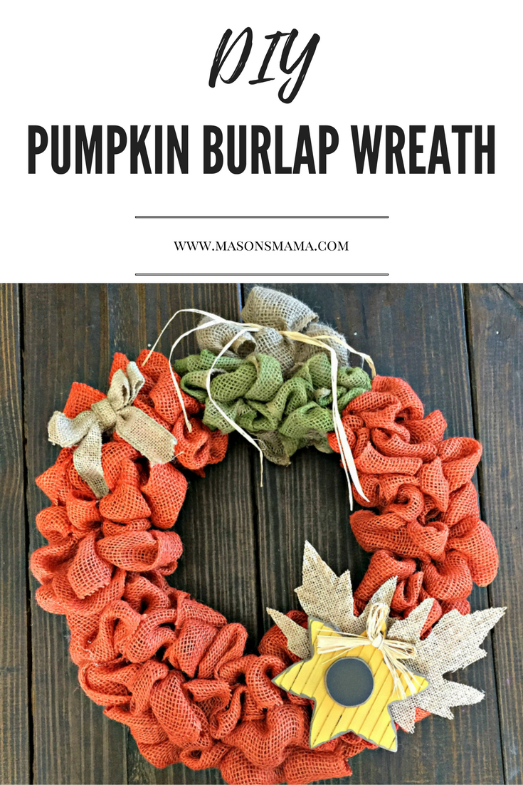 Hall Around Texas DIY Pumpkin Burlap Wreath