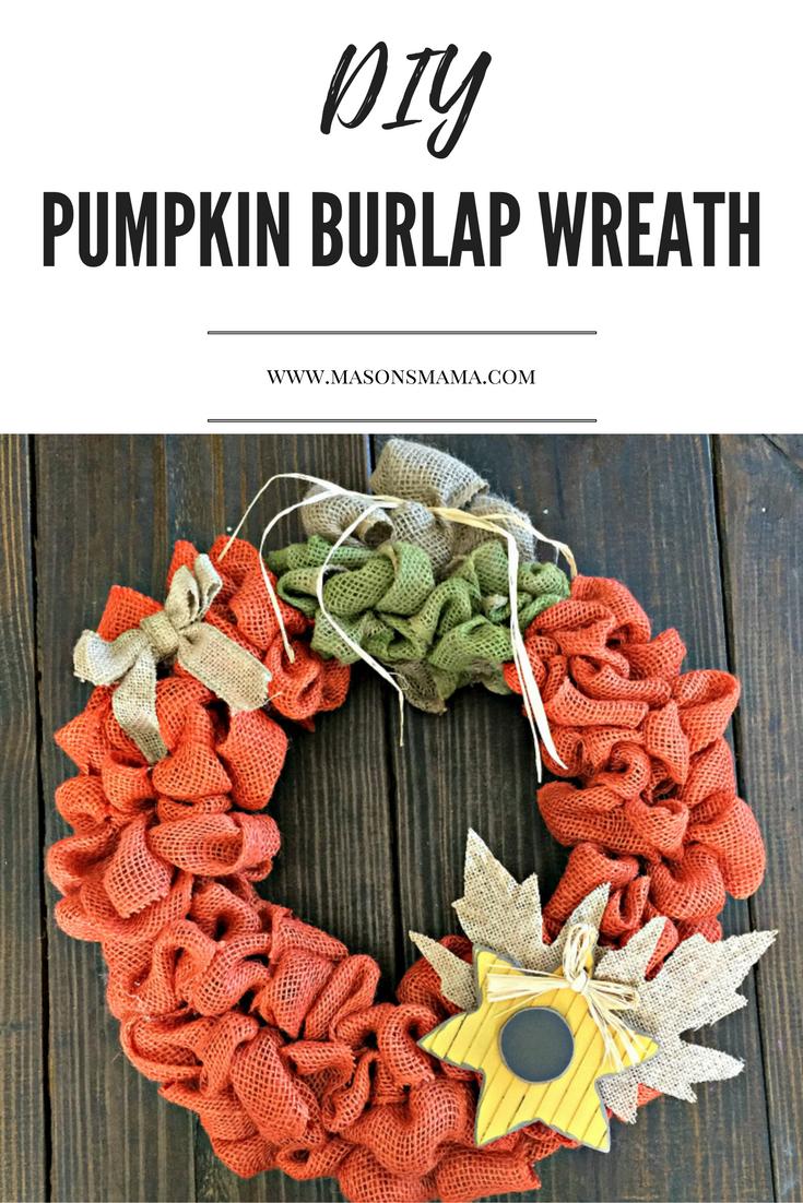 Hall Around Texas DIY Pumpkin Burlap Wreath