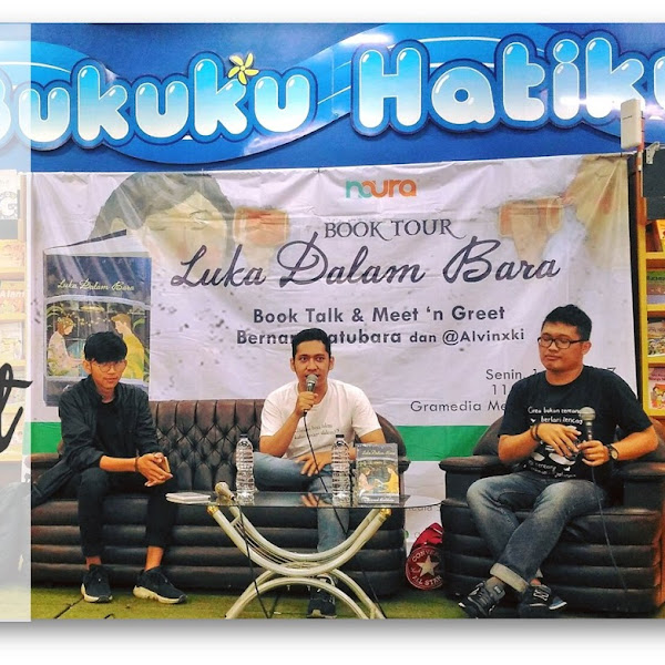 Book Talk & Meet And Greet : Luka Dalam Bara