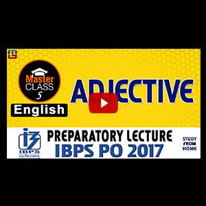 Master Class | Adjective | English | Preparatory Lecture 5 | IBPS PO 2017
