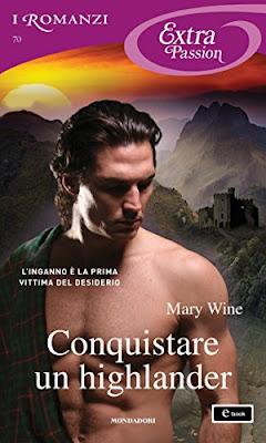 Conquistare Un Highlander (I Romanzi Extra Passion) PDF