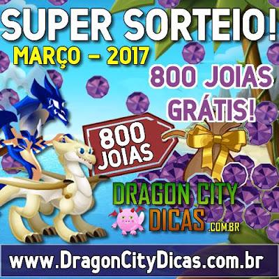 Super Sorteio de 800 Joias Grátis - Março 2017
