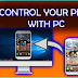 CONTROL YOUR ANDROID PHONE WITH PC