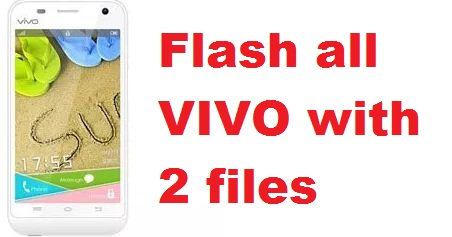 How to flash all VIVO androids ‎with only one or two ROMs