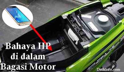 Apakah HP ditaruh di Bagasi Motor bisa Meledak ?