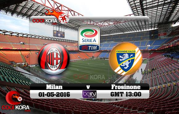 مشاهدة مباراة ميلان وفروسينوني اليوم 1-5-2016 في الدوري الإيطالي