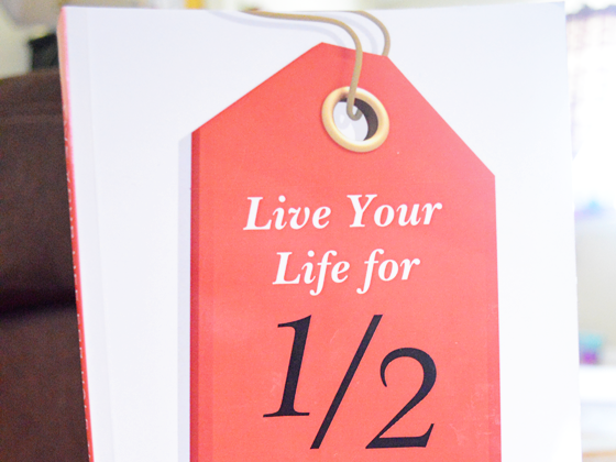 Live Your Life For Half The Price: A Book Review