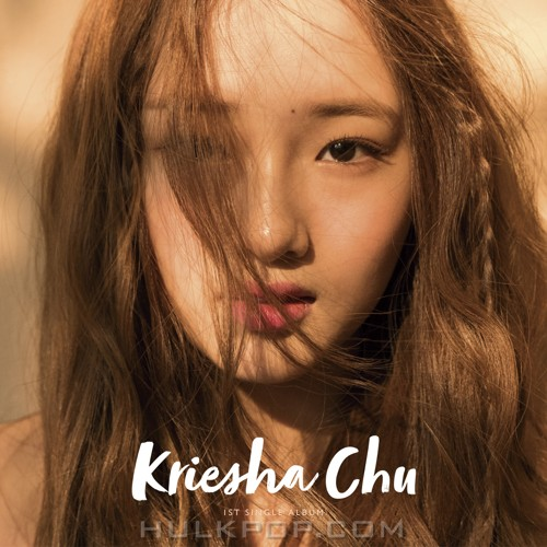 Kriesha Chu – Kriesha Chu 1st Single Album (FLAC + ITUNES PLUS AAC M4A)