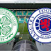 Celtic-Rangers (preview)