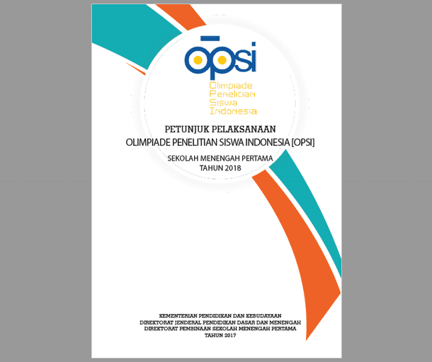 Juklak OPSI (Olimpiade Penelitian Siswa Indonesia) SMP Tahun 2018