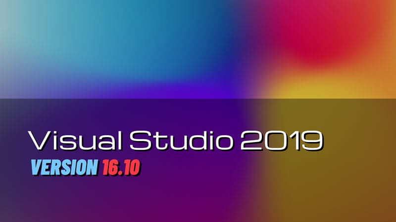 Visual Studio 2019 version 16.10 is now available