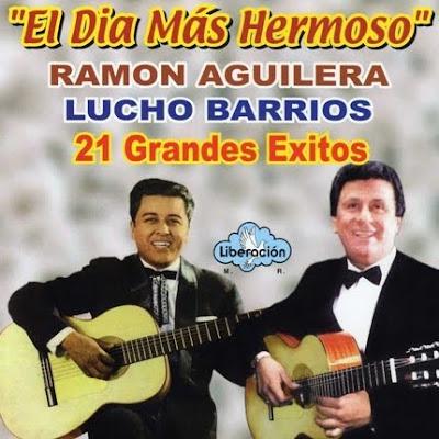 CD Lucho Barrrios-Ramón Aguilera  El día más hermoso RAMON