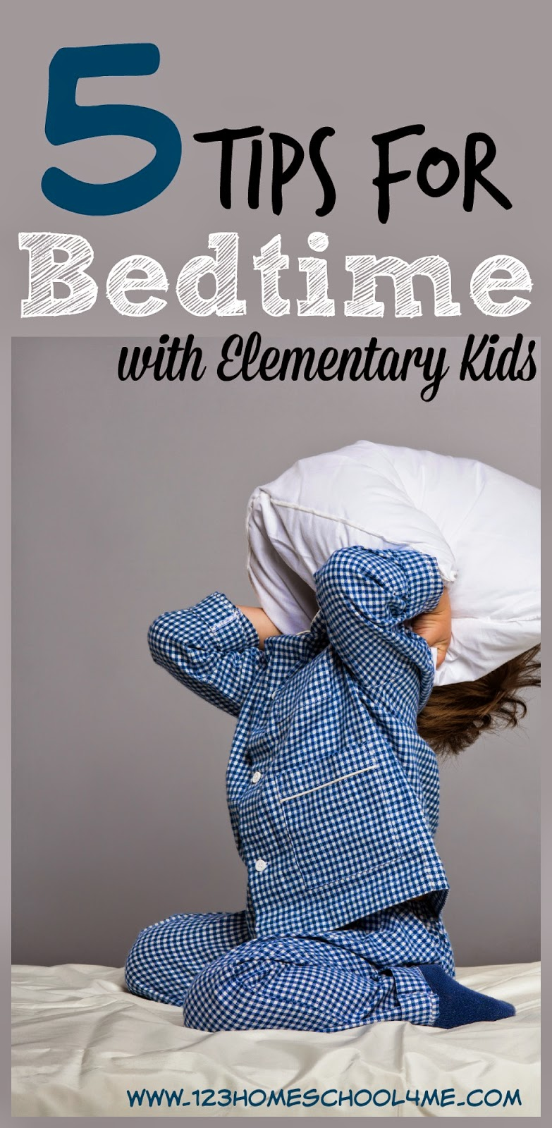 5 Tips for Bedtime for Elementary Kids! Lots of practical tips and advice including enuresis.