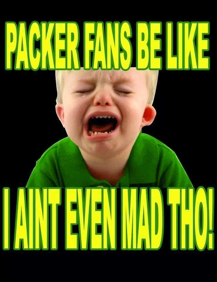 Bitches Be Like Twerk Packer fans be like I aint