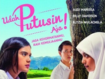 Download Film Udah Putusin Aja! (2018) Full Movie