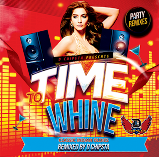 Time-to-Whine-by-D-Chipsta-Download-Latest-Mp3-Remix-Indiandjremix