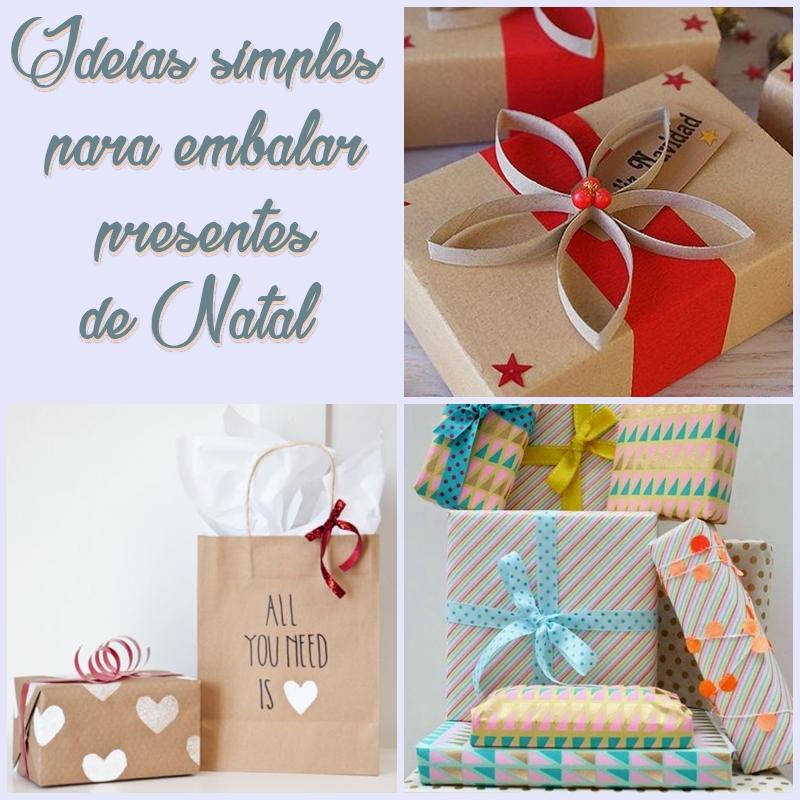 ideias simples para embalar presentes de Natal