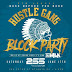 New Event: 06/17 - The 8th Annual Hustle Gang Block Party at 255 Tapas Lounge