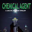 Happy Book Day: Chemical Agent now available