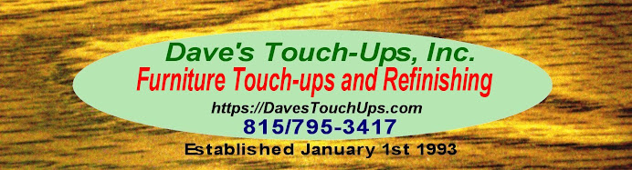 Dave's Touch-Ups, Inc. Furniture Refinishing