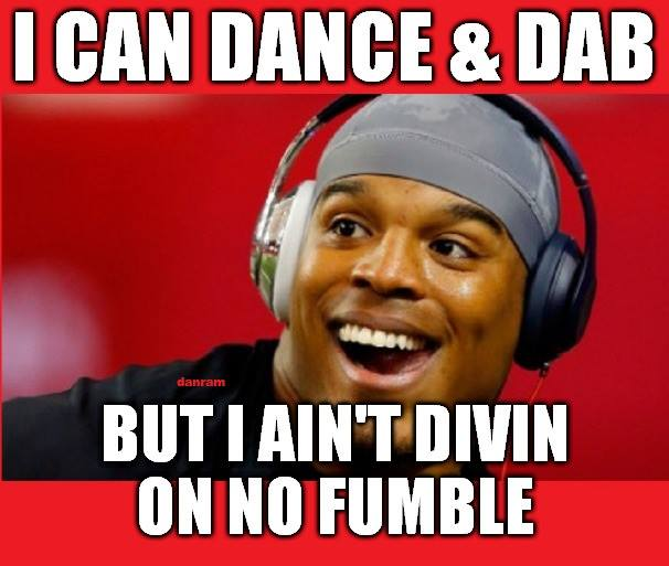 #camnewton, #panthers,#nfl,#nofumble.- I can dance & dab. but I ain't divin on no fumble