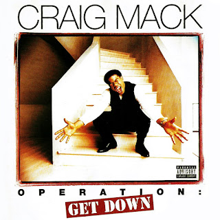Craig Mack - Operation: Get Down (1997)