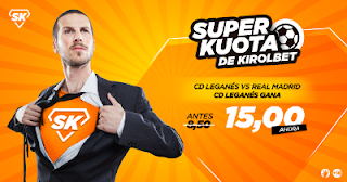 Kirolbet superkuota Leganes vs Real Madrid 21 febrero