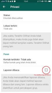 Cara Menghilangkan dan Menonaktifkan Pesan Terbaca ( Centang Biru ) di WhatsApp
