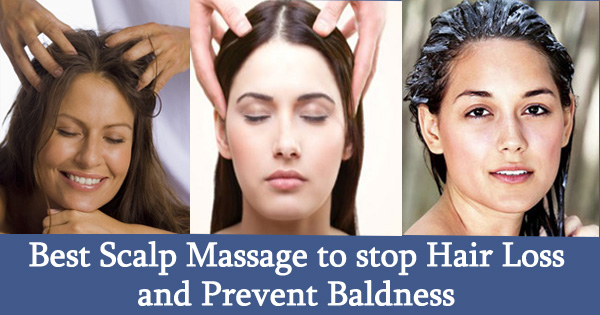 Best Scalp Massage to stop Hair LOSS and Prevent Baldness