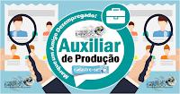 SÃO 10 VAGAS PARA AUXILIAR DE PRODUÇÃO EM EMPRESA ALIMENTÍCIA NO RECIFE