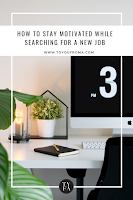 tips to staying motivated when searching for a new job