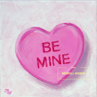 Be Mine pink conversation heart original painting for Valentine's Day by artist Merrill Weber framed sweetie heart
