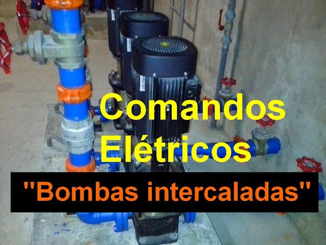 """Comandos Elétricos - Acionamento de Bombas Elétricas """"Intercaladas"""""""
