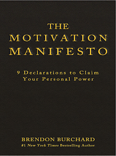 The Motivation Manifesto 9 Declarations To Claim Your Personal Power