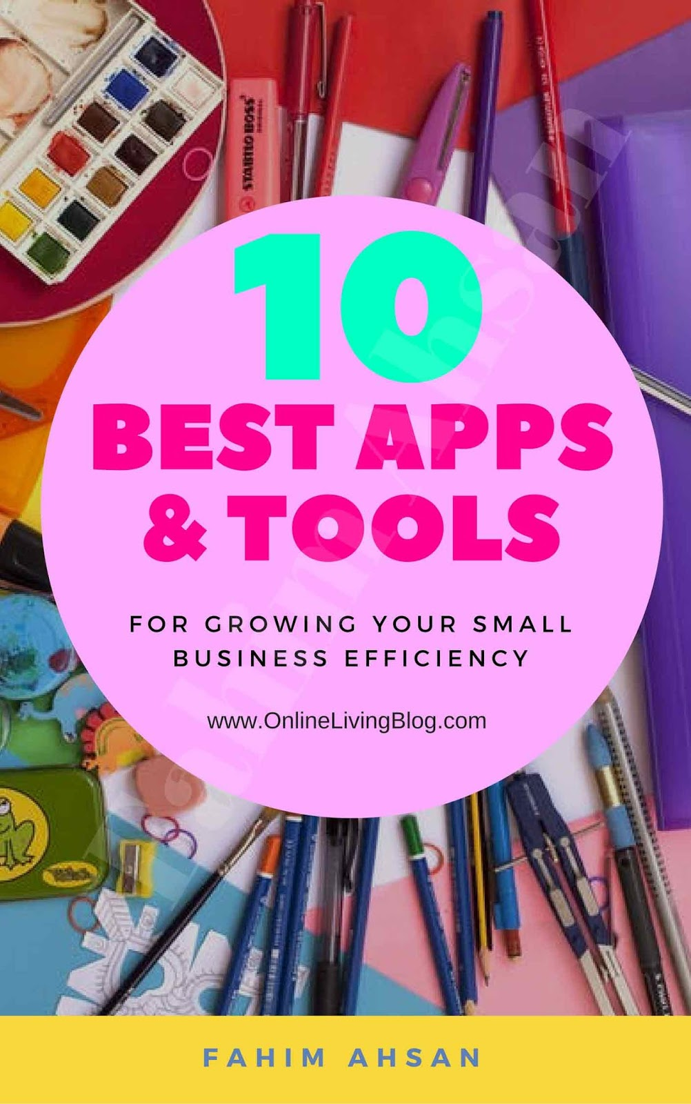 10 Best Apps & Tools For Growing Your Small Business Efficiency