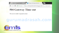 Cara Mengatasi Error 504 Gateway Time-Out di Emis Oline