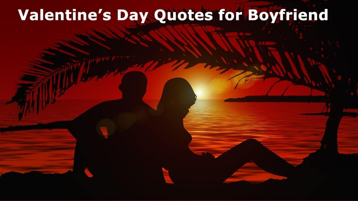 Valentines Day Quotes Wishes for Boyfriend