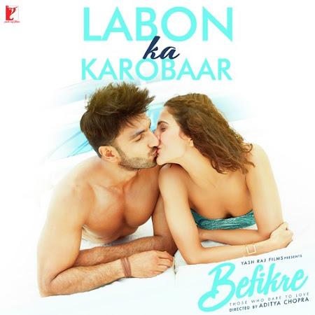 Labon Ka Karobaar - Befikre (2016)
