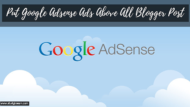 Put Google Adsense Ads Above All Post Titles in blogger