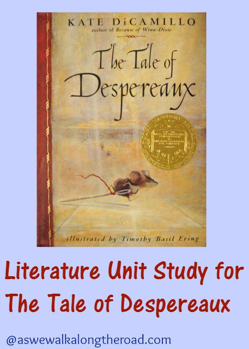 Literature unit study ideas for The Tale of Despereaux