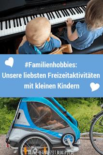 Blogparade #Familienhobbies: Hobbies gemeinsam mit kleinen Kindern?!