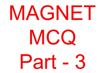 Magnet objective question -3