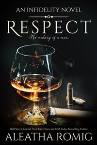 Respect (Aleatha Romig)