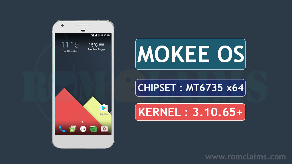 MT6735 7 1 1 Mokee OS 7 1 1 N Rom For MT6735 64 bit Kernel 3
